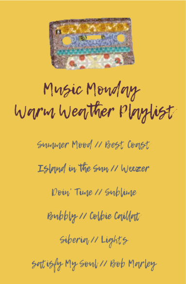 hannah-alaine-music-monday-warm-weather-playlist