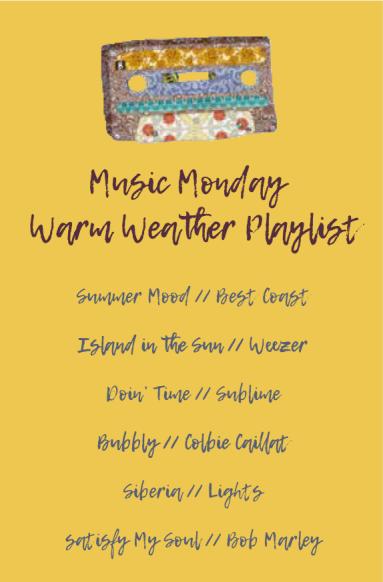 hannah-alaine-music-monday-warm-weather-playlist